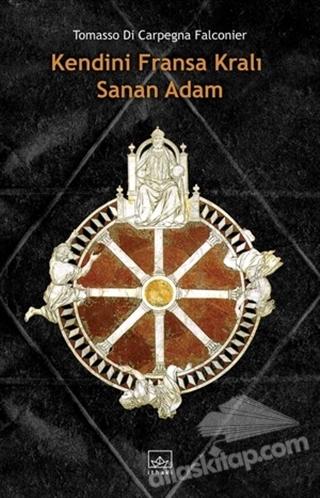 KENDİNİ FRANSA KRALI SANAN ADAM (  )
