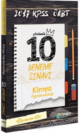2017 ÖABT KİMYA ÖĞRETMENLİĞİ ÇÖZÜMLÜ 10 DENEME SINAVI (  )