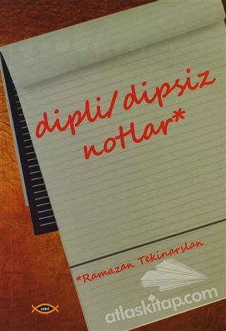 DİPLİ/DİPSİZ NOTLAR (  )