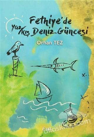 FETHİYE'DE YAZ/KIŞ DENİZ (  )