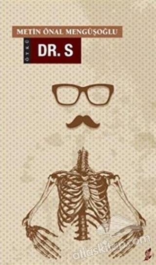 DR. S (  )