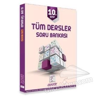 10. SINIF TÜM DERSLER SORU BANKASI (  )