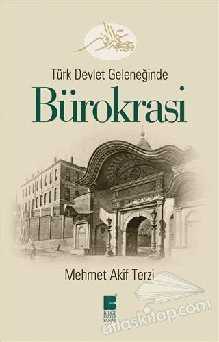 TÜRK DEVLET GELENEĞİNDE  BÜROKRASİ (  )