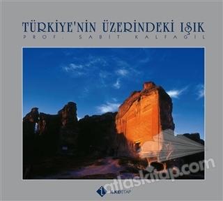 TÜRKİYE'NİN ÜZERİNDEKİ IŞIK (  )