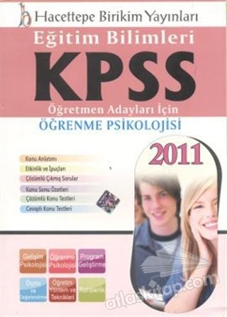 KPSS 2011 EĞİTİM BİLİMLERİ - ÖĞRENME PSİKOLOJİSİ (  )