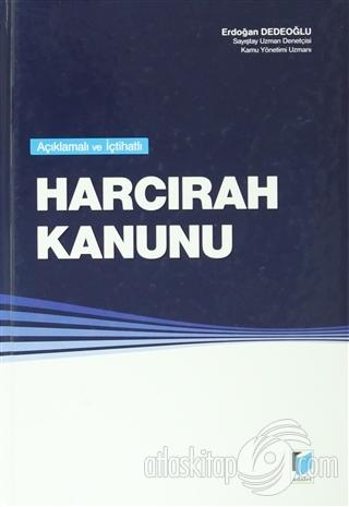 HARCIRAH KANUNU ( AÇIKLAMALI VE İÇTİHATLI )
