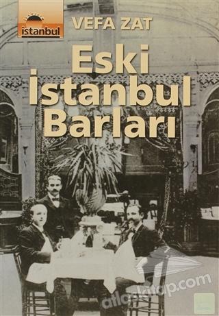ESKİ İSTANBUL BARLARI (  )