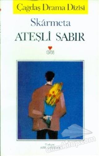 ATEŞLİ SABIR (  )