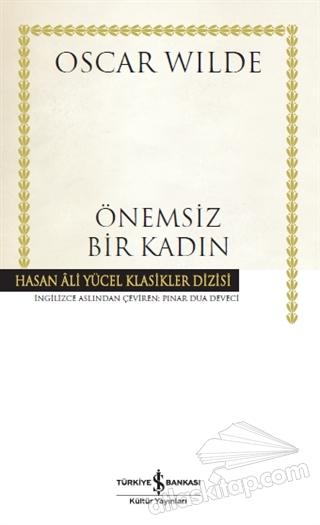 ÖNEMSİZ BİR KADIN (  )