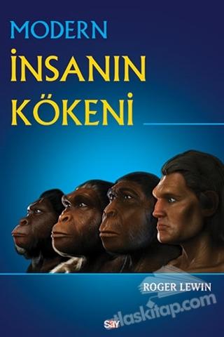 MODERN İNSANIN KÖKENİ (  )