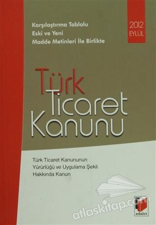 TÜRK TİCARET KANUNU (  )