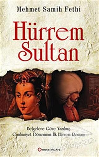 HÜRREM SULTAN (  )