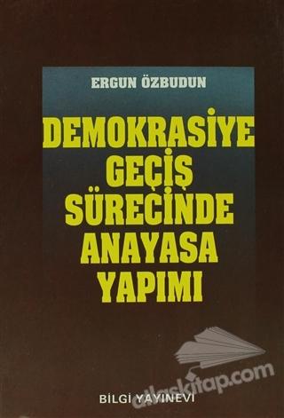 DEMOKRASİYE GEÇİŞ SÜRECİNDE ANAYASA YAPIMI (  )