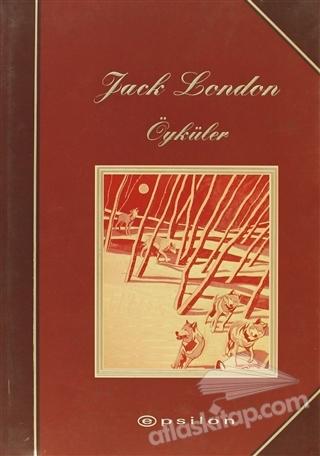 SEÇME ÖYKÜLER: JACK LONDON (  )