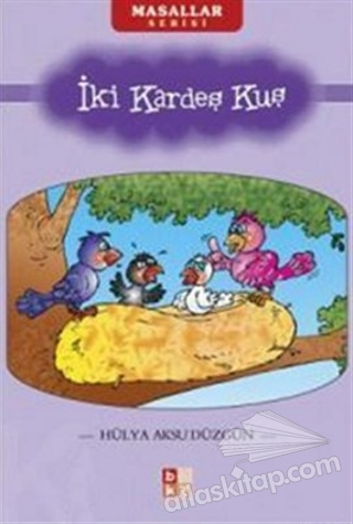 İKİ KARDEŞ KUŞ (  )