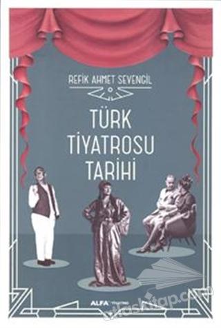 TÜRK TİYATROSU TARİHİ (  )