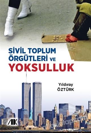 SİVİL TOPLUM ÖRGÜTLERİ VE YOKSULLUK (  )