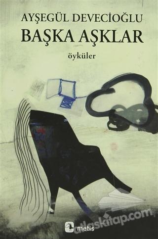 BAŞKA AŞKLAR (  )