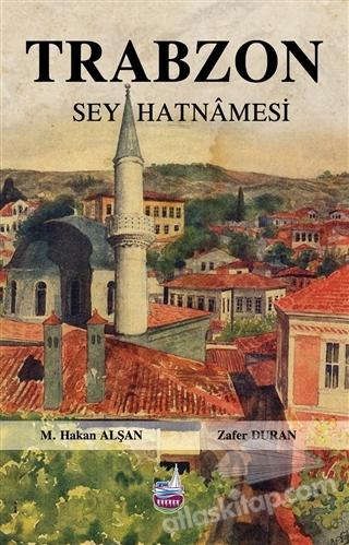 TRABZON SEYAHATNAMESİ (  )