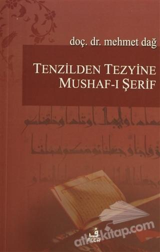 TENZİLDEN TEZYİNE MUSHAF-I ŞERİF (  )