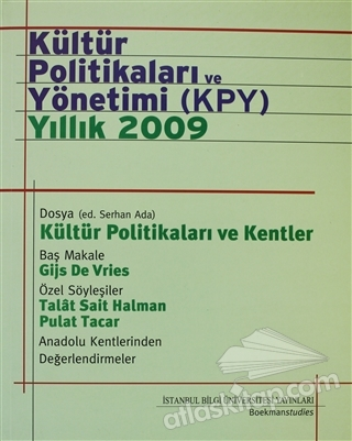 KÜLTÜR POLİTİKALARI VE YÖNETİMİ (KPY) YILLIK 2009 (  )