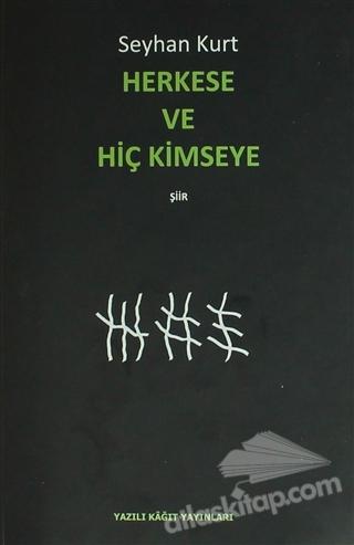 HERKESE VE HİÇ KİMSEYE (  )