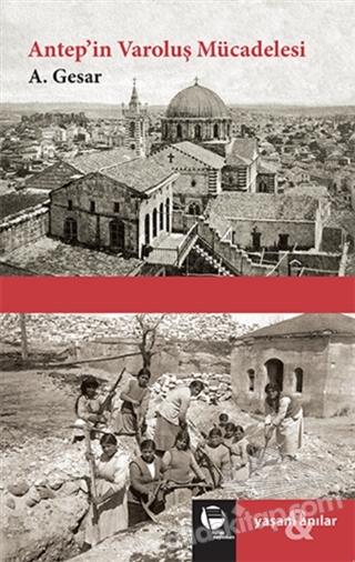 ANTEP'İN VAROLUŞ MÜCADELESİ (  )