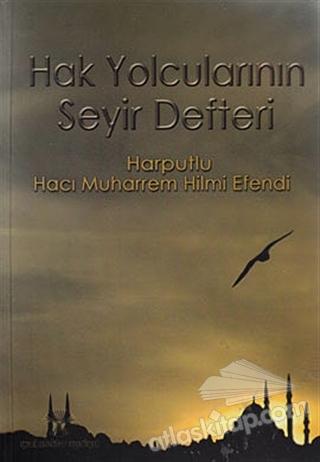 HAK YOLCULARININ SEYİR DEFTERİ (  )