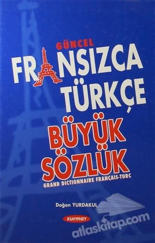 GÜNCEL FRANSIZCA TÜRKÇE BÜYÜK SÖZLÜK (  )