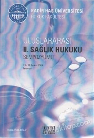 ULUSLARARASI 2. SAĞLIK HUKUKU SEMPOZYUMU (  )
