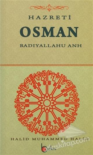 HAZRETİ OSMAN ( RADIYALLAHU ANH )