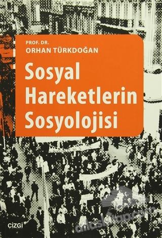 SOSYAL HAREKETLERİN SOSYOLOJİSİ (  )