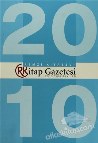 REMZİ KİTAP GAZETESİ 2010 TÜM SAYILAR (  )
