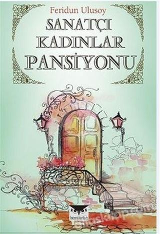 SANATÇI KADINLAR PANSİYONU (  )