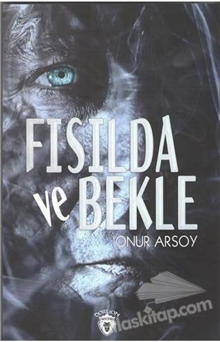 FISILDA VE BEKLE (  )