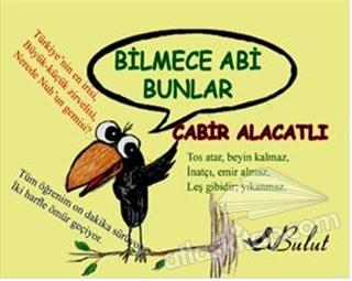 BİLMECE ABİ BUNLAR (  )