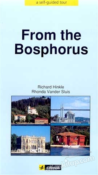 FROM THE BOSPHORUS A SELF GUİDED TOUR (  )