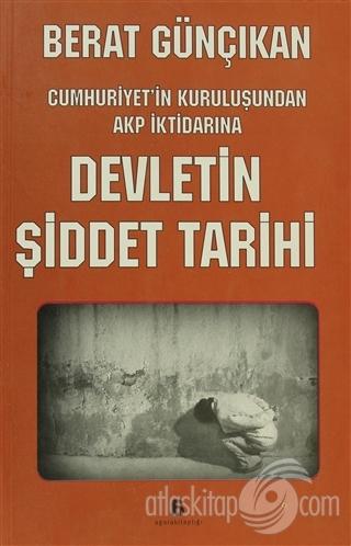 DEVLETİN ŞİDDET TARİHİ (  )