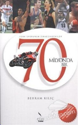 70 MİLYONDA BİR (  )