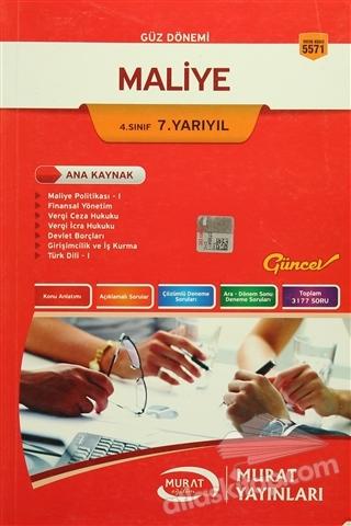 GÜZ DÖNEMİ MALİYE 4. SINIF 7. YARIYIL (  )