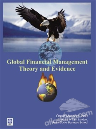 GLABOL FİNANCİAL MANAGEMENT THEORY AND EVİDENCE (  )