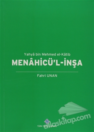 MENAHİCÜ'L-İNŞA - YAHYA BİN MEHMED EL-KATİB (  )