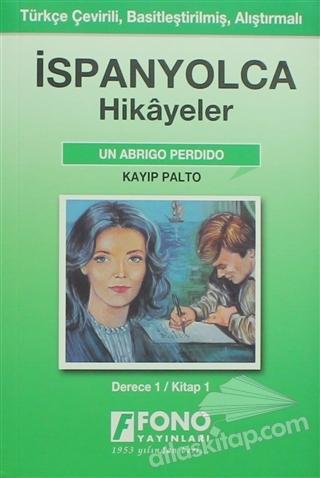 KAYIP PALTO - İSPANYOLCA HİKAYELER ( DERECE 1-A )