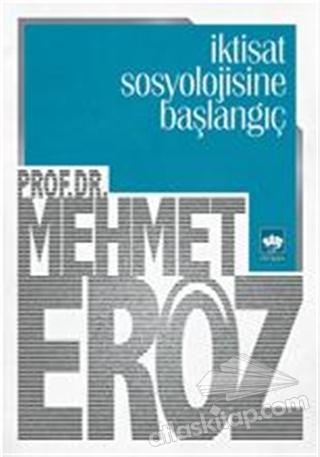 İKTİSAT SOSYOLOJİSİNE BAŞLANGIÇ (  )