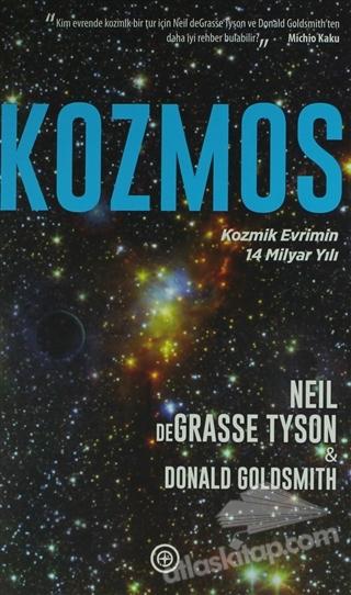 KOZMOS ( KOZMİK EVRİMİN 14 MİLYAR YILI )