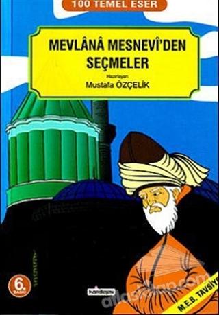 MEVLANA MESNEVİ'DEN SEÇMELER (  )