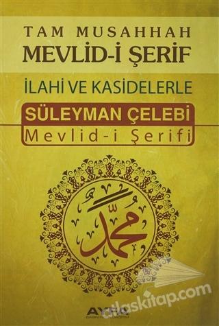 TAM MUSAHHAH MEVLİD-İ ŞERİF İLAHİ VE KASİDELERLE (AYFA066) ( SÜLEYMAN ÇELEBİ MEVLİD-İ ŞERİFİ )