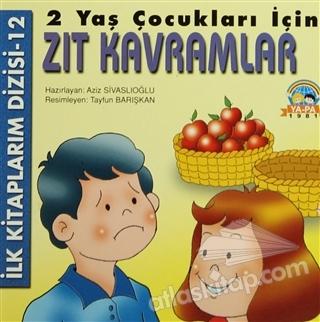 2 Yas Cocuklari Icin Zit Kavramlar Kitap 30 Indirimle Satin Al