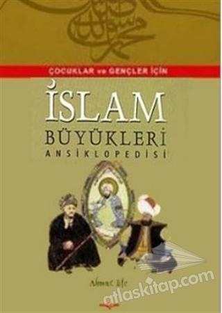 İSLAM BÜYÜKLERİ ANSİKLOPEDİSİ (  )