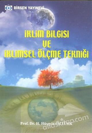 İKLİM BİLGİSİ VE İKLİMSEL ÖLÇME TEKNİĞİ (  )
